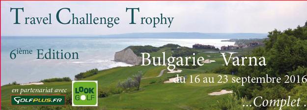 6° Travel Challenge Trophy du 16 au 23 sept 2016