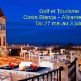 Golf et Tourisme sur la Costa Blanca Espagne 2019