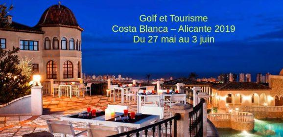 Golf et tourisme Costa Blanca – Alicante 2019